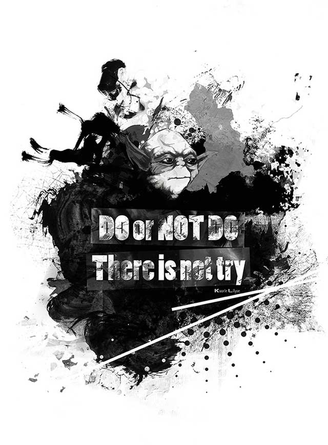"Illustration ""Do or Not Do. There is not try"""